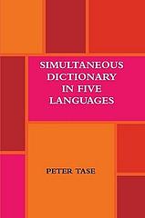 Gjuha Shqipe me katër gjuhë tjera botërore në fjalorin e Peter Tase